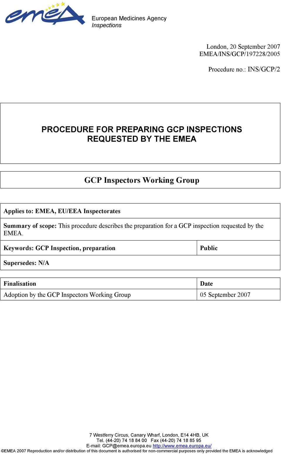 preparation for a GCP inspection requested by the EMEA.