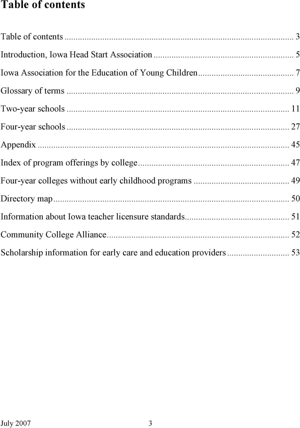 .. 27 Appendix... 45 Index of program offerings by college... 47 Four-year colleges without early childhood programs.