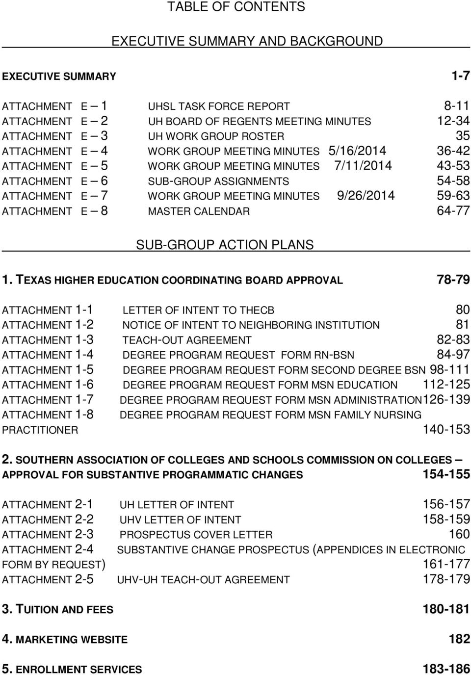GROUP MEETING MINUTES 9/26/2014 59-63 ATTACHMENT E 8 MASTER CALENDAR 64-77 SUB-GROUP ACTION PLANS 1.