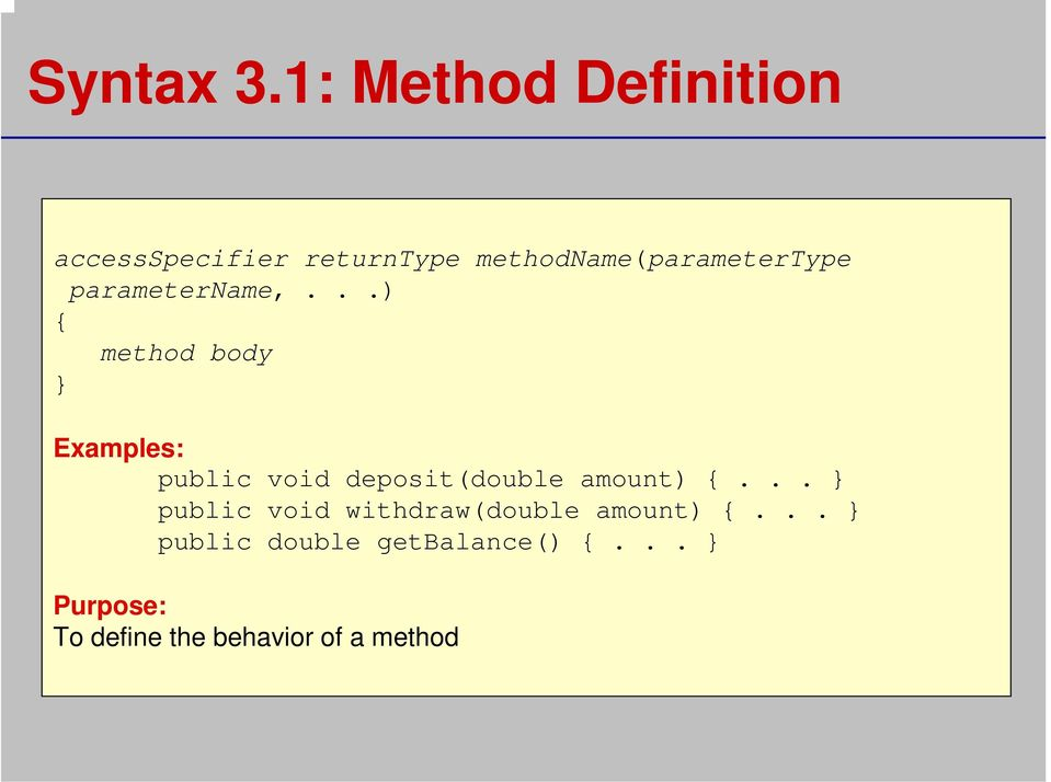 methodname(parametertype parametername,.