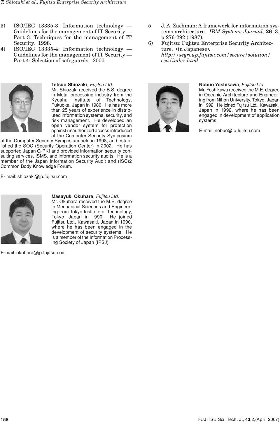 IBM Systems Journal, 26, 3, p.276-292 (1987). 6) Fujitsu: Fujitsu Enterprise Security Architecture. (in Japanese). http://segroup.fujitsu.com/secure/solution/ esa/index.