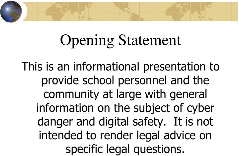 information on the subject of cyber danger and digital safety.