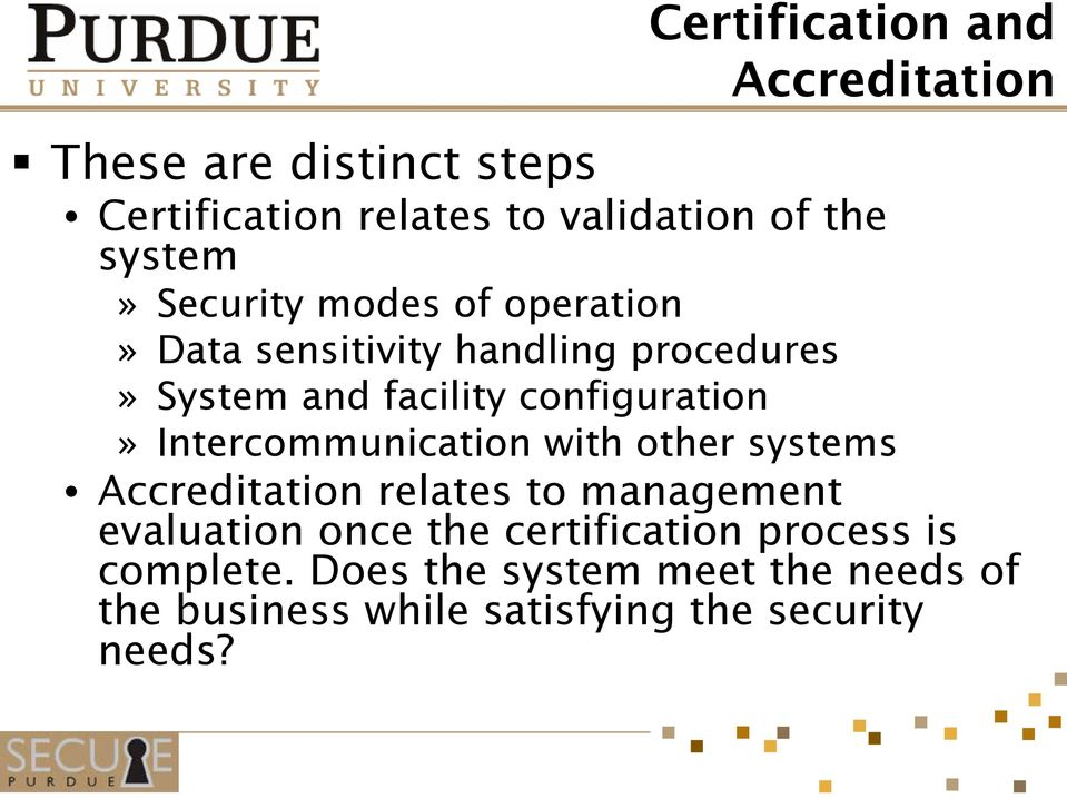configuration» Intercommunication with other systems Accreditation relates to management evaluation once