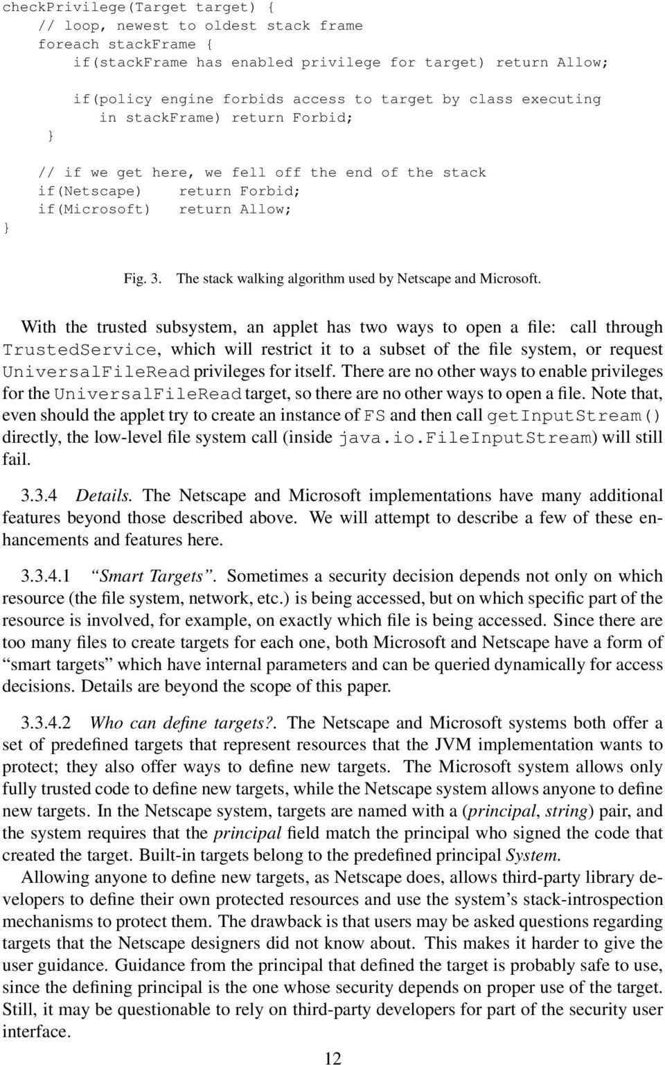 The stack walking algorithm used by Netscape and Microsoft.
