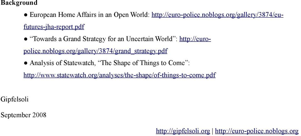 pdf Towards a Grand Strategy for an Uncertain World : http://europolice.noblogs.