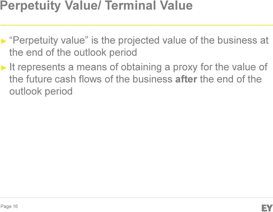 It represents a means of obtaining a proxy for the value of the