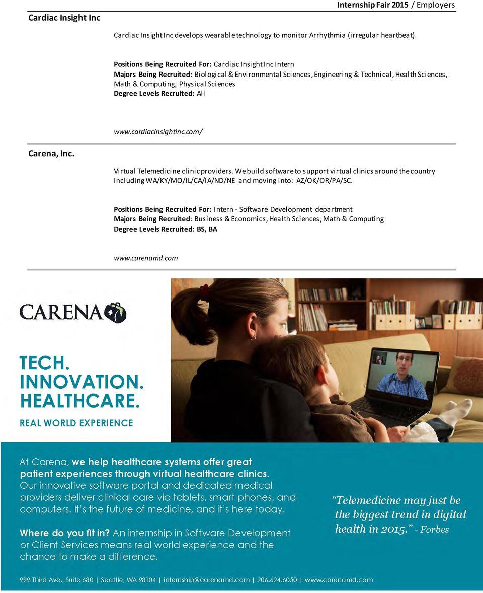 Physical Sciences www.cardiacinsightinc.com/ Carena, Inc. Virtual Telemedicine clinic providers.