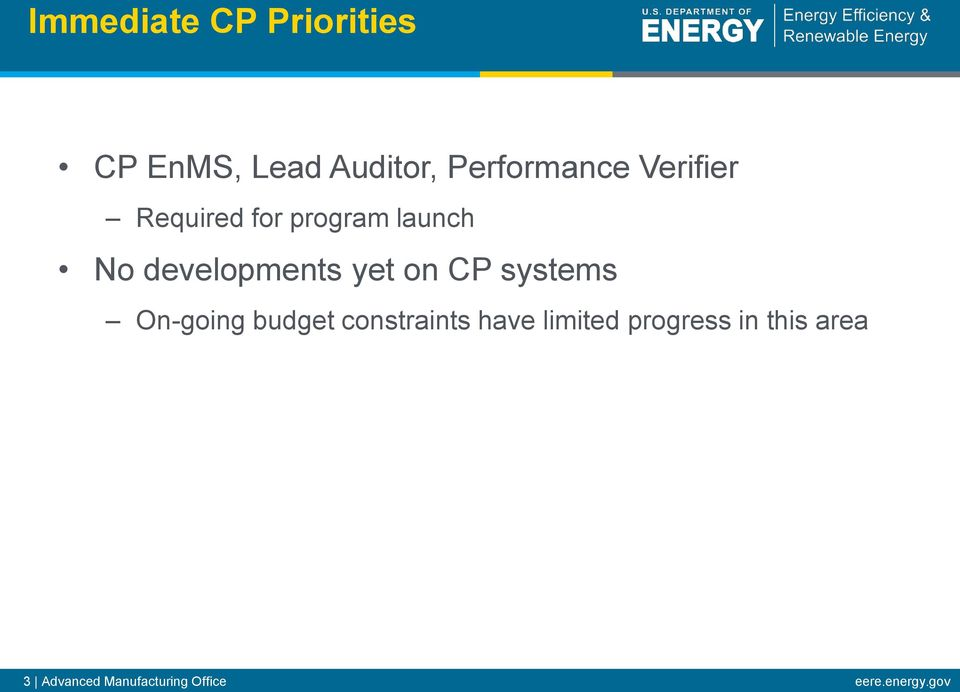 CP systems On-going budget constraints have limited