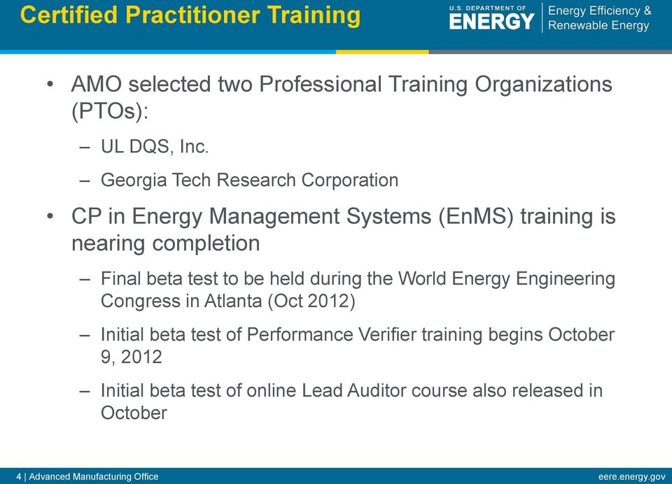 be held during the World Energy Engineering Congress in Atlanta (Oct 2012) Initial beta test of Performance Verifier