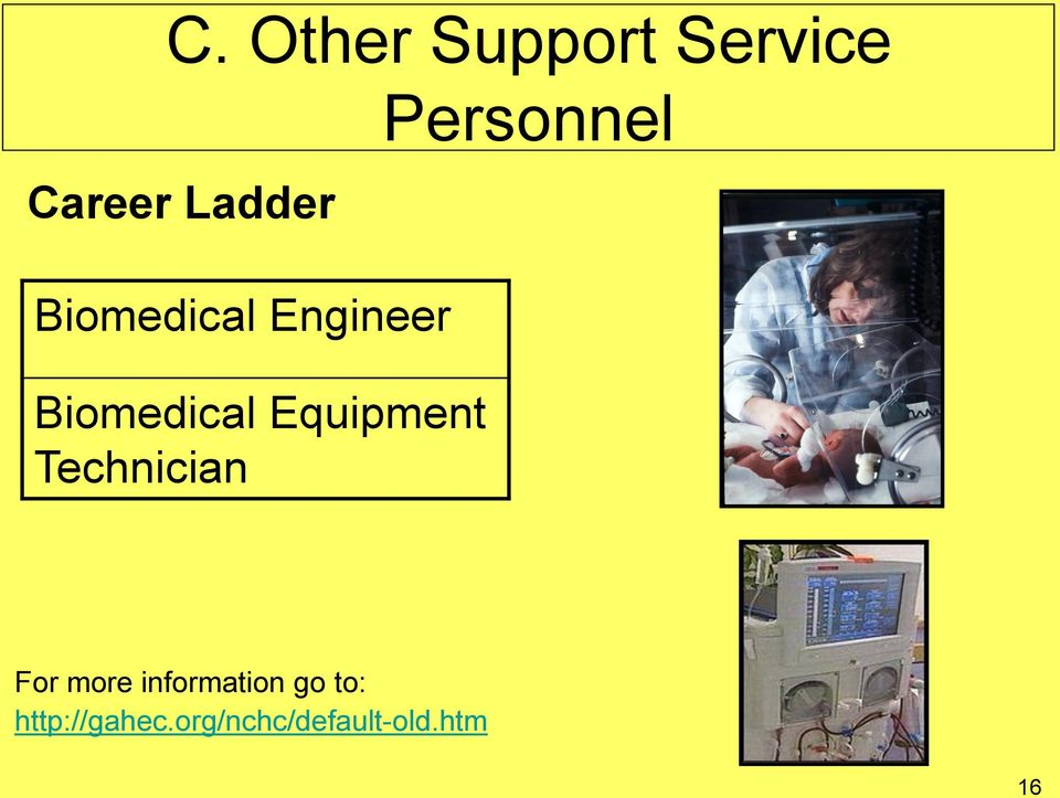 Technician Personnel For more information