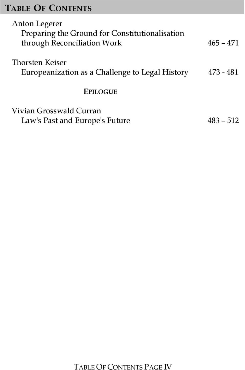 Keiser Europeanization as a Challenge to Legal History 473-481