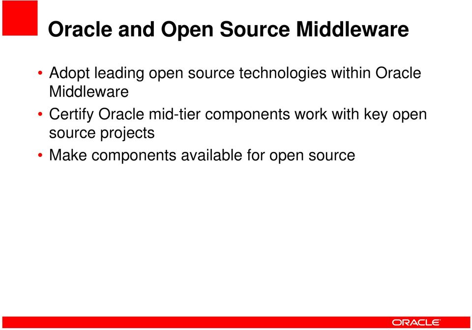 Oracle mid-tier components work with key open source