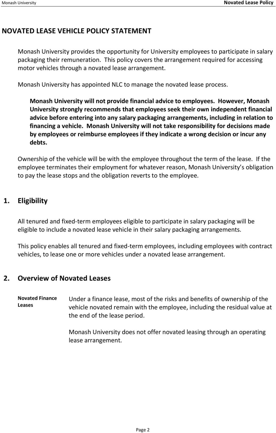 Monash University will not provide financial advice to employees.
