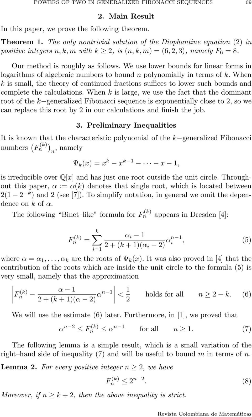 We use lower bounds for linear forms in logarithms of algebraic numbers to bound n polynomially in terms of k.