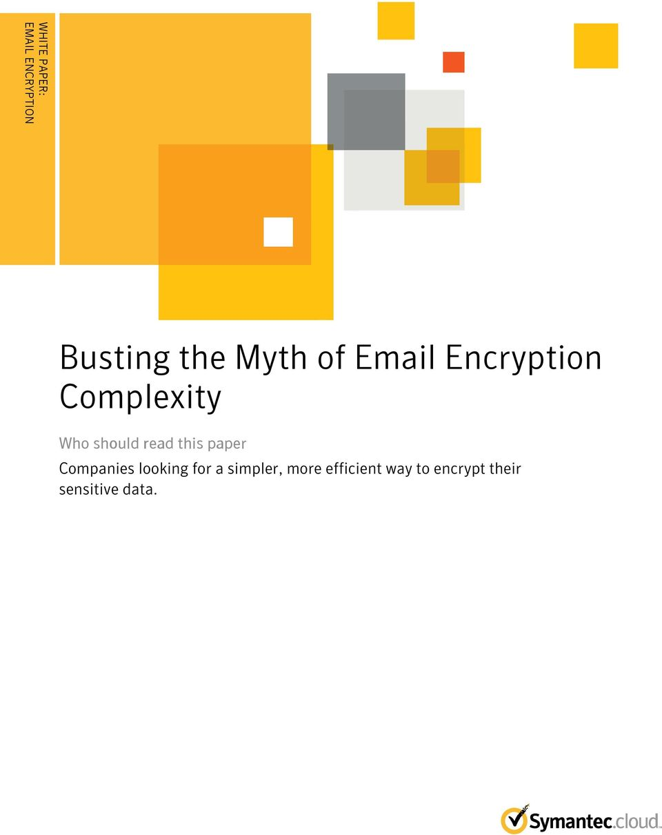 of Email Encryption Complexity Who should read this paper