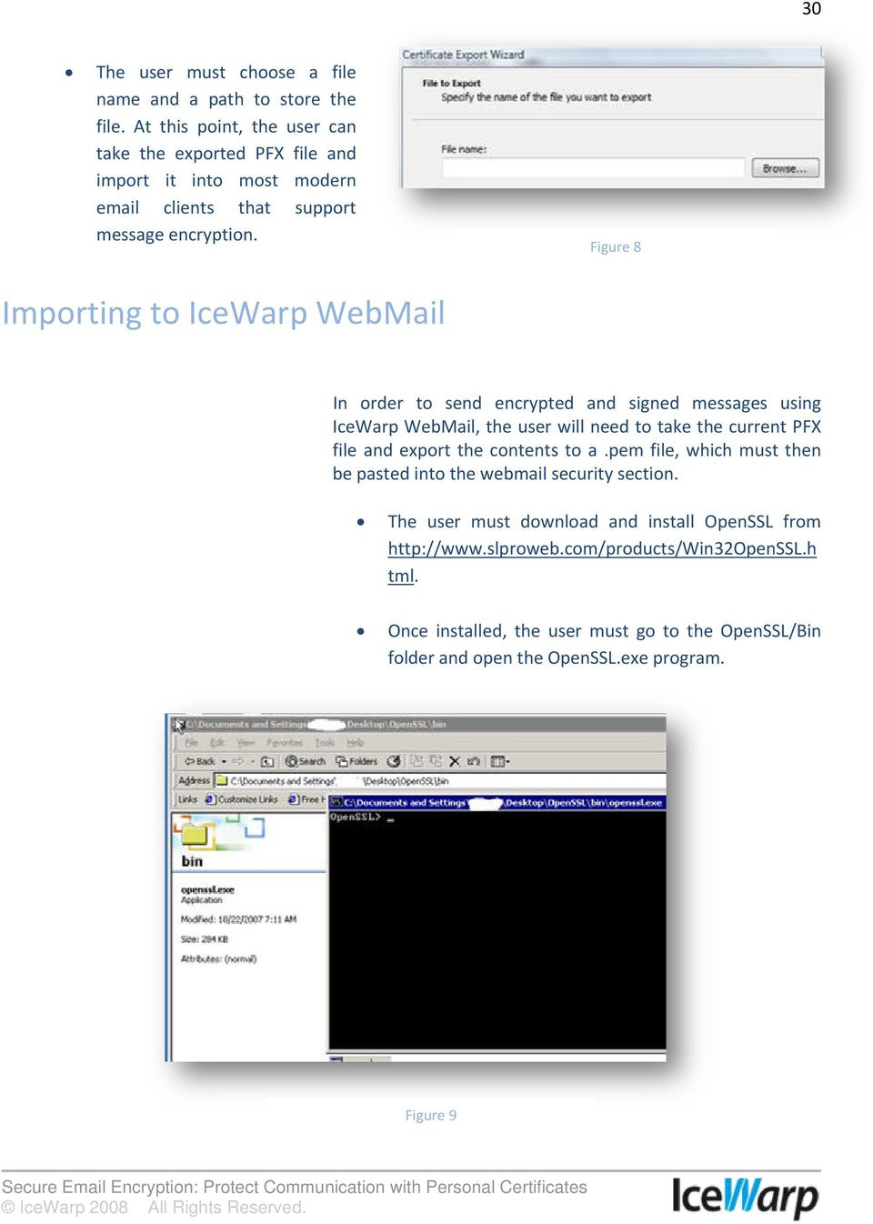 Figure 8 Importing to IceWarp WebMail In order to send encrypted and signed messages using IceWarp WebMail, the user will need to take the current PFX file and