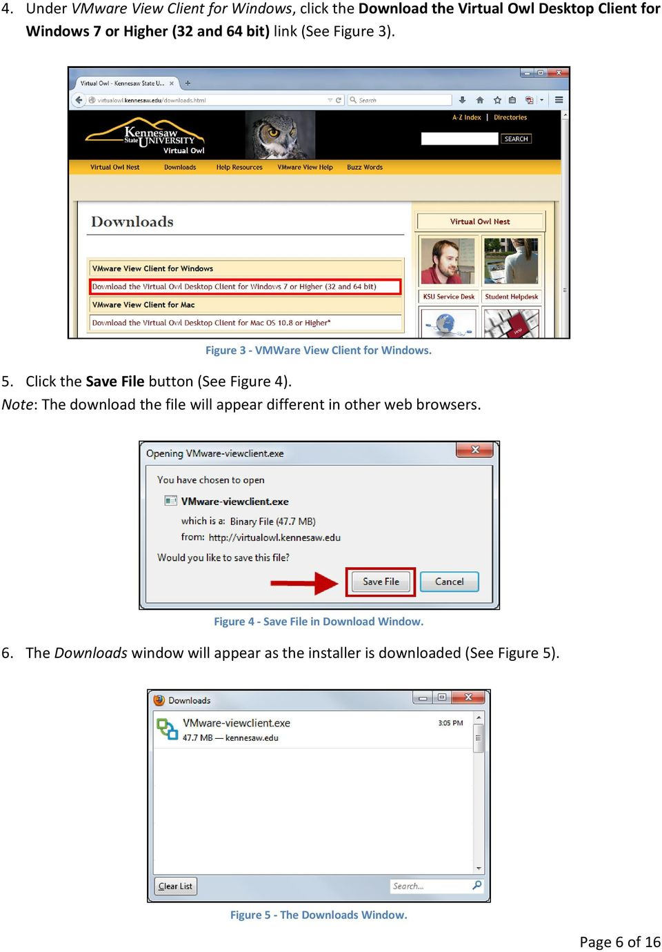 Note: The download the file will appear different in other web browsers. Figure 4 - Save File in Download Window. 6.