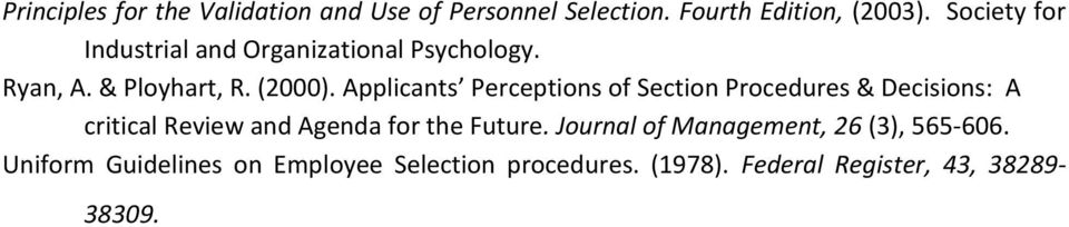 Applicants Perceptions of Section Procedures & Decisions: A critical Review and Agenda for the Future.