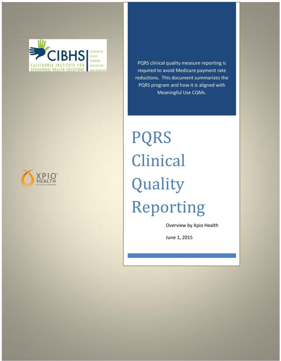 This document summarizes the PQRS program and how it is