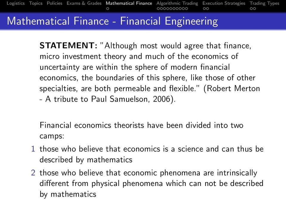 (Robert Merton - A tribute to Paul Samuelson, 2006).
