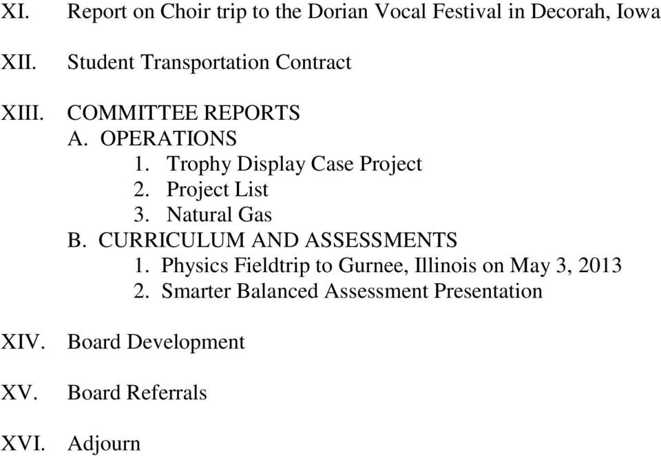 Project List 3. Natural Gas B. CURRICULUM AND ASSESSMENTS 1.