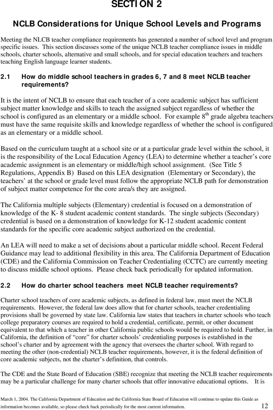 English language learner students. 2.1 How do middle school teachers in grades 6, 7 and 8 meet NCLB teacher requirements?