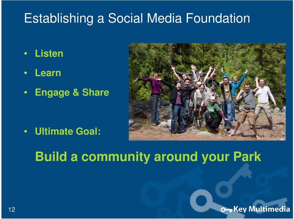 Engage & Share Ultimate Goal: