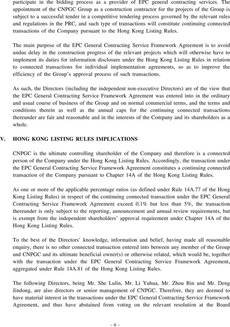 regulations in the PRC, and such type of transactions will constitute continuing connected transactions of the Company pursuant to the Hong Kong Listing Rules.