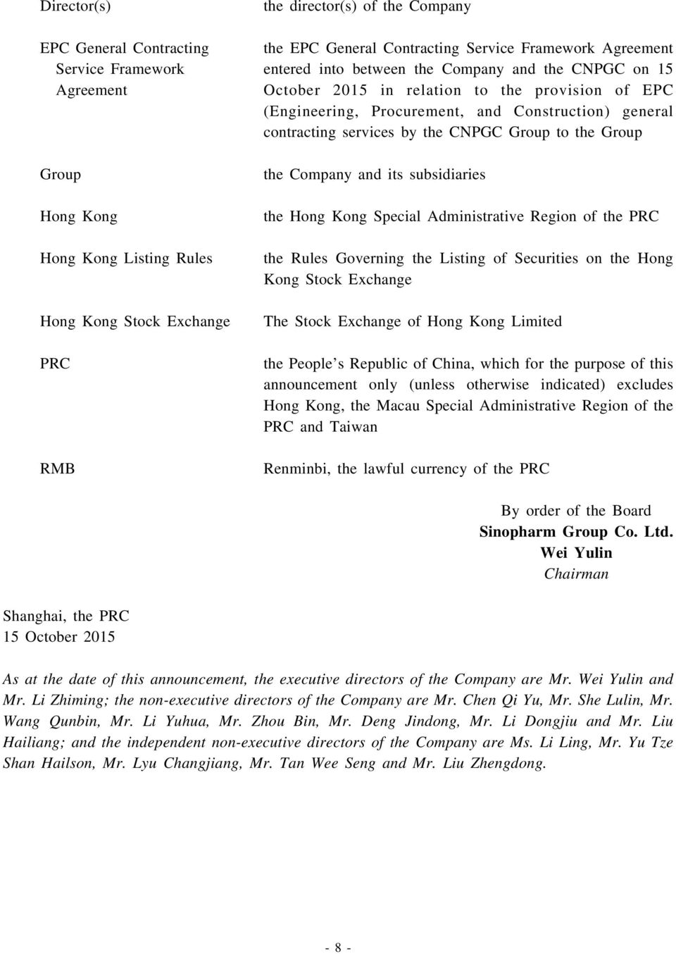 services by the CNPGC Group to the Group the Company and its subsidiaries the Hong Kong Special Administrative Region of the PRC the Rules Governing the Listing of Securities on the Hong Kong Stock