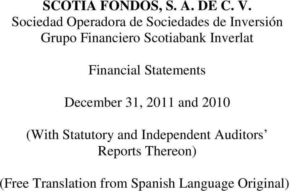Independent Auditors Reports Thereon)