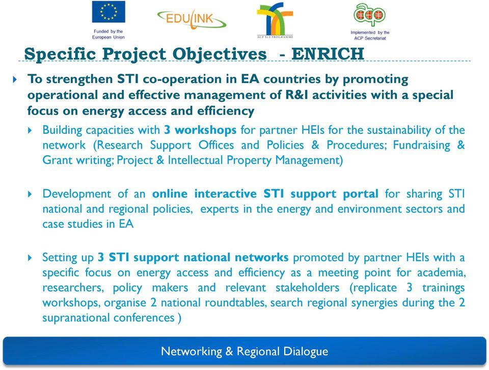 Intellectual Property Management) Development of an online interactive STI support portal for sharing STI national and regional policies, experts in the energy and environment sectors and case