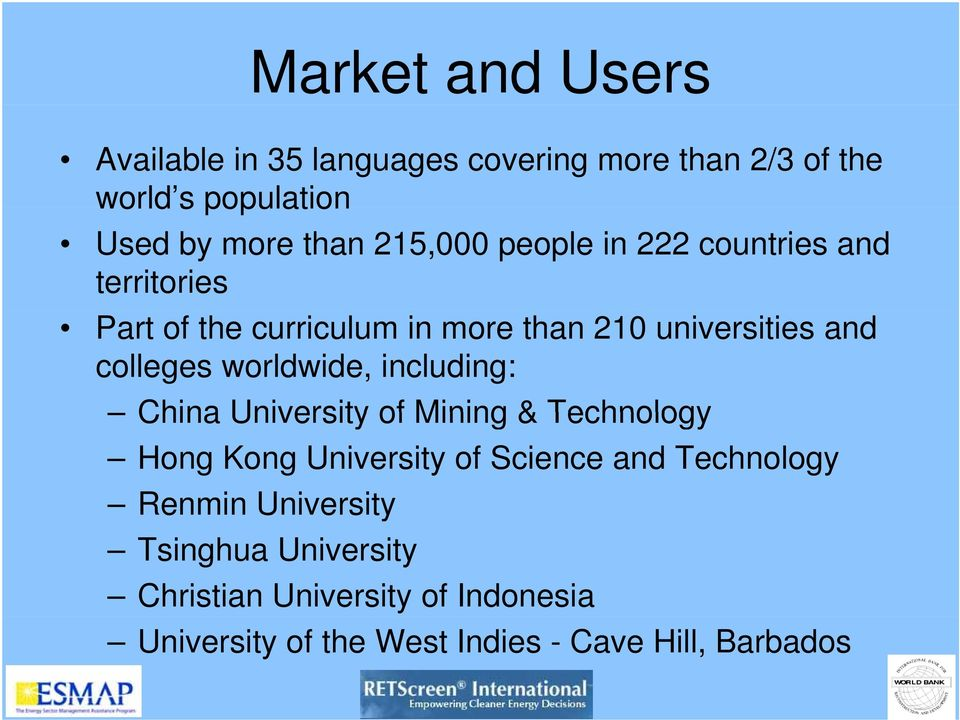 worldwide, including: China University of Mining & Technology Hong Kong University of Science and Technology