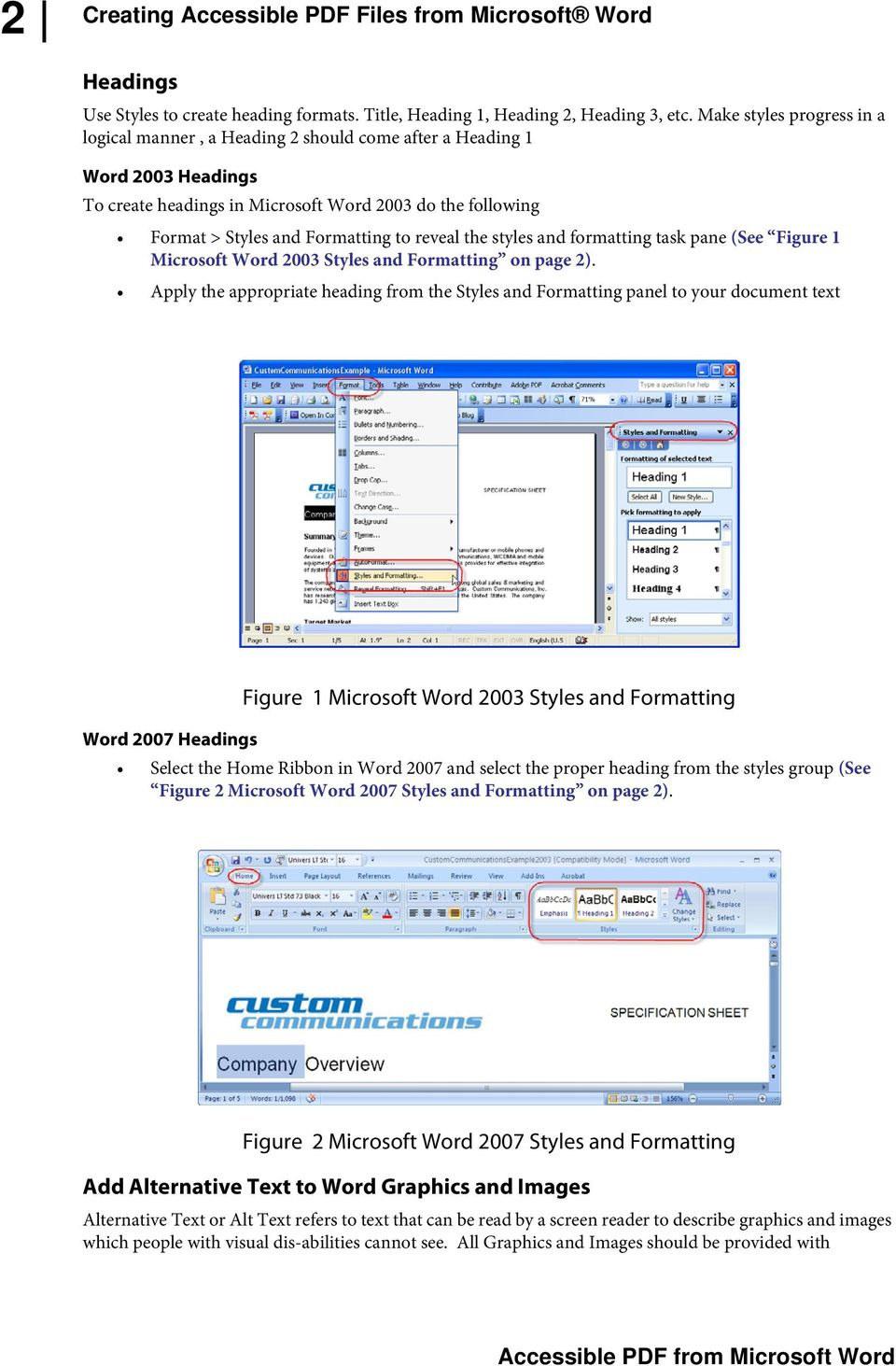 reveal the styles and formatting task pane (See Figure 1 Microsoft Word 2003 Styles and Formatting on page 2).