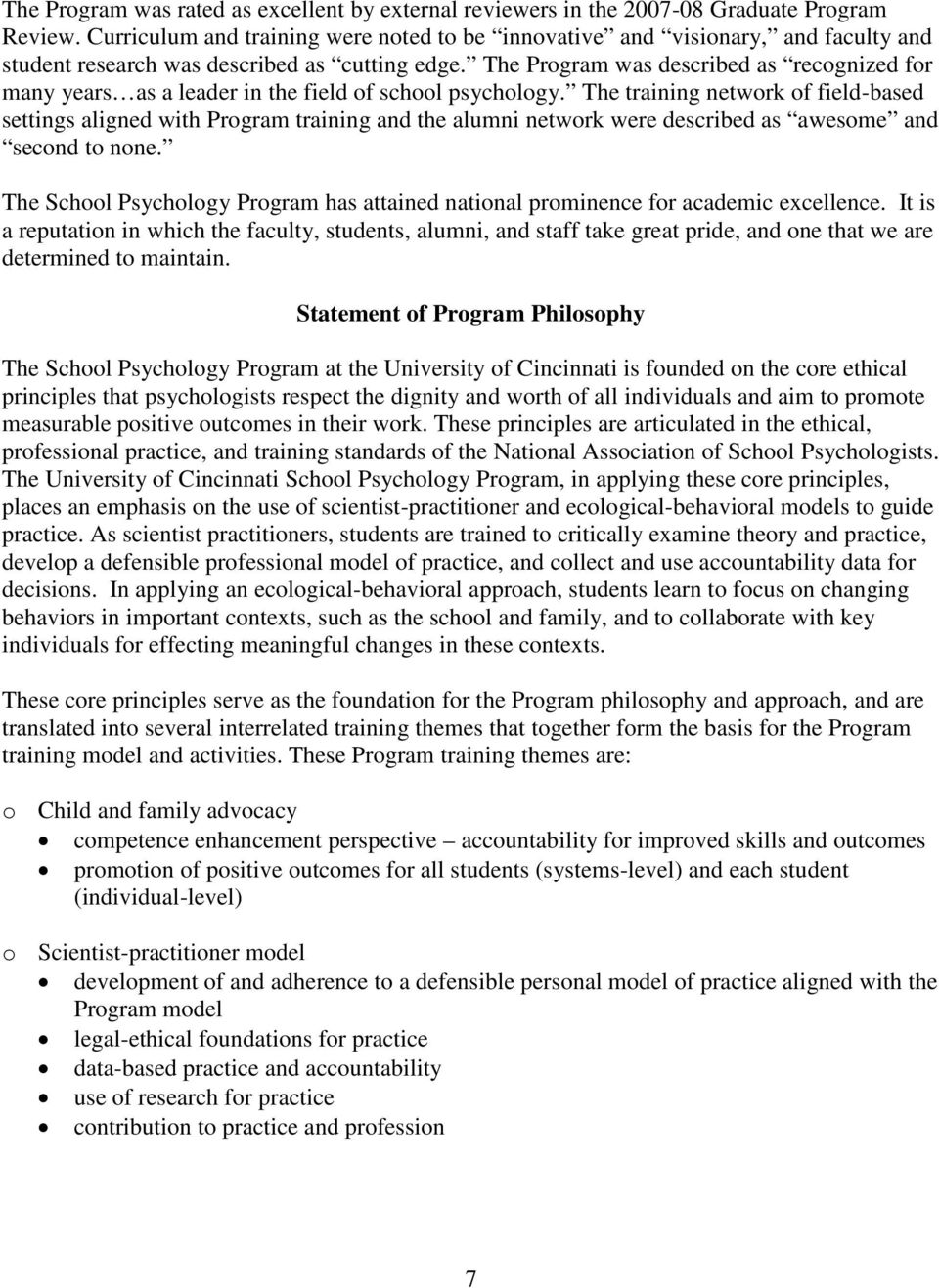 The Program was described as recognized for many years as a leader in the field of school psychology.