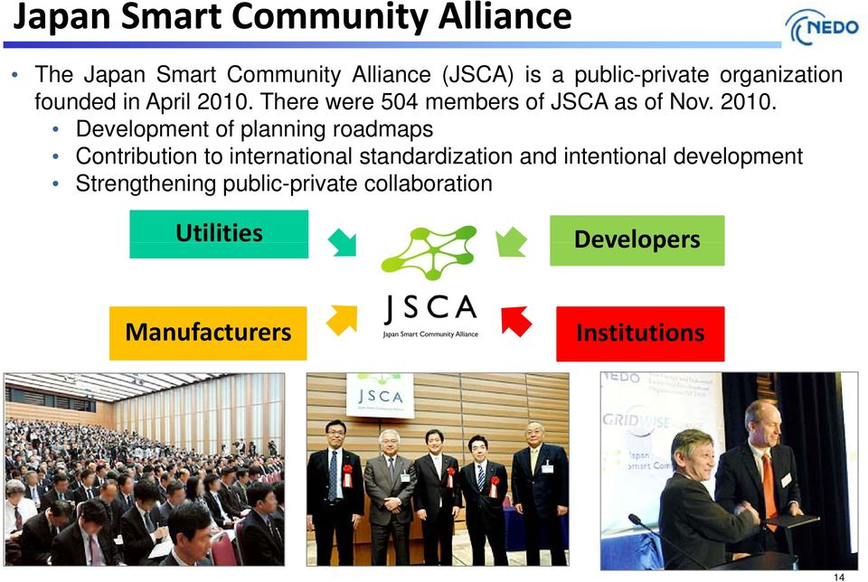 There were 504 members of JSCA as of Nov. 2010.