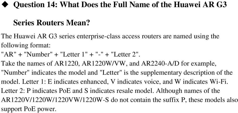 "Take the names of AR1220, AR1220W/VW, and AR2240-A/D for example, ""Number"" indicates the model and ""Letter"" is the supplementary description of the model."