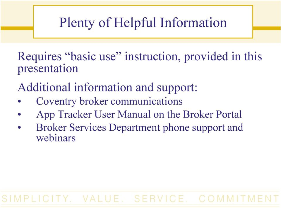 support: Coventry broker communications App Tracker User Manual