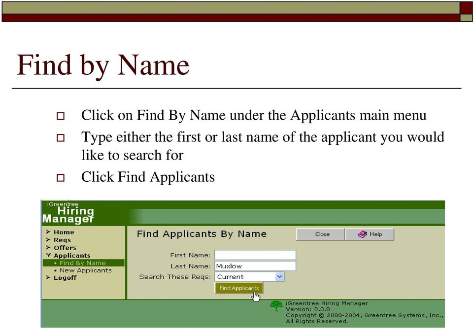 first or last name of the applicant you