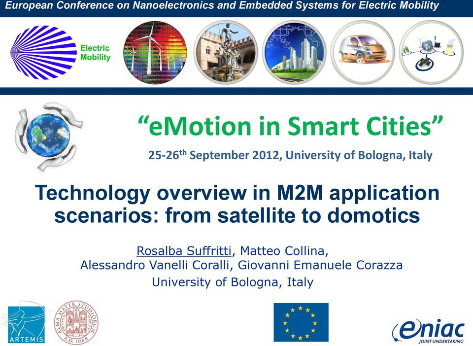 overview in M2M application scenarios: from satellite to domotics Rosalba Suffritti,