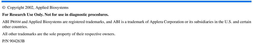 ABI PRISM and Applied Biosystems are registered trademarks, and ABI is a trademark of