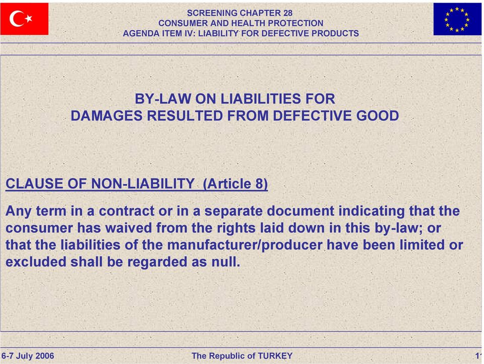 rights laid down in this by-law; or that the liabilities of the