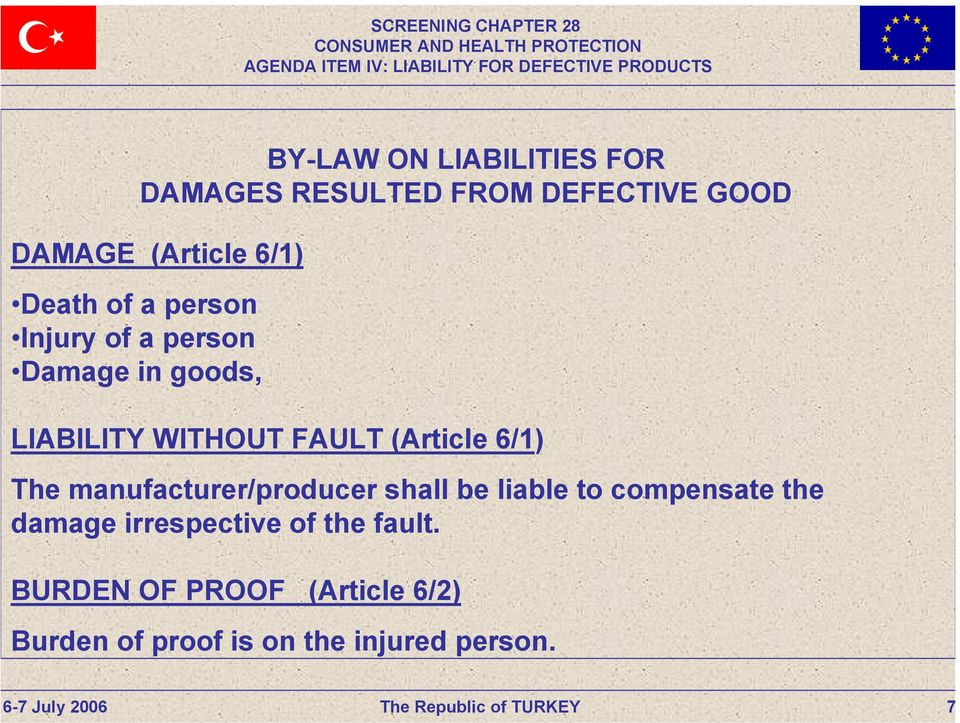 manufacturer/producer shall be liable to compensate the damage