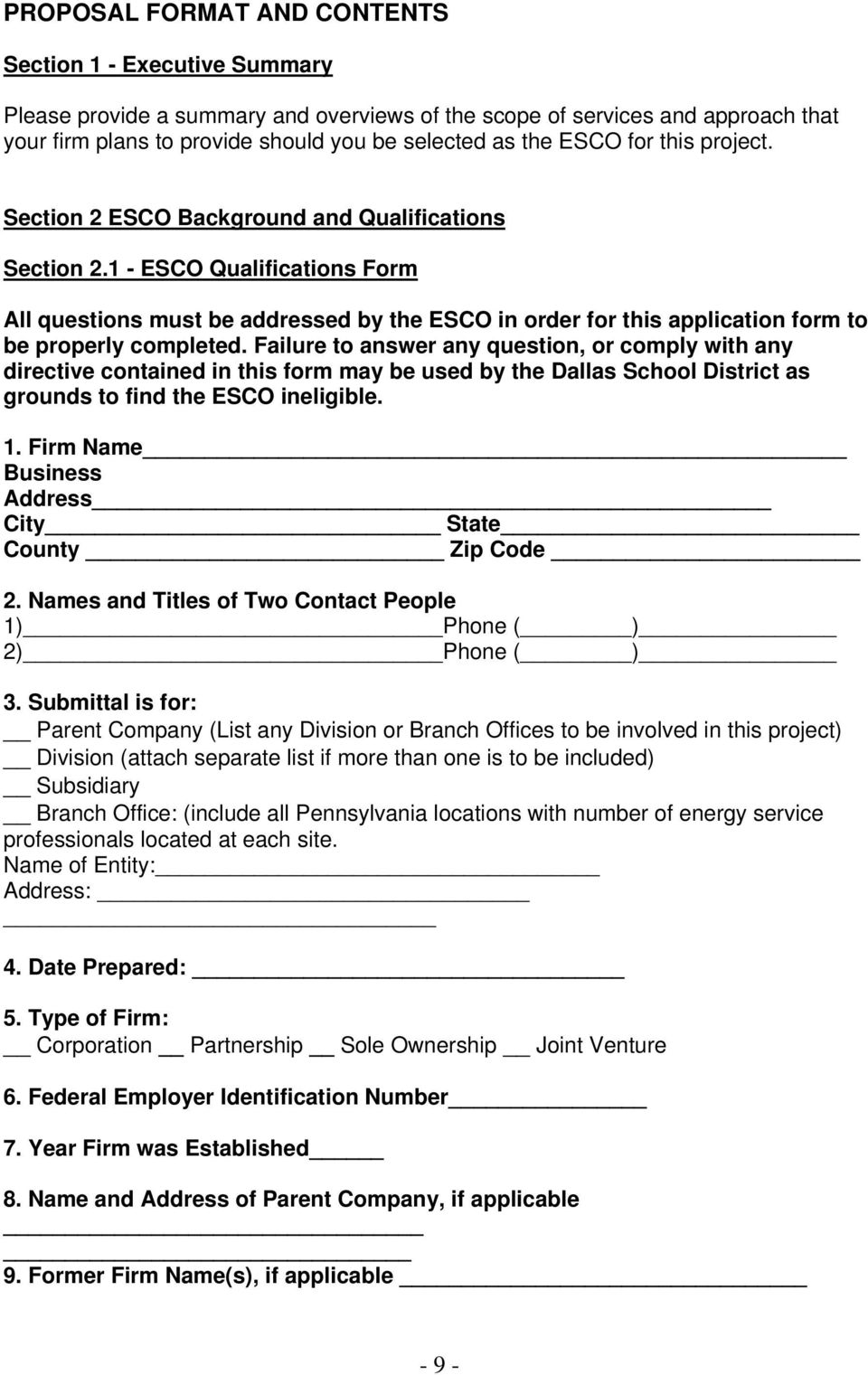 1 - ESCO Qualifications Form All questions must be addressed by the ESCO in order for this application form to be properly completed.