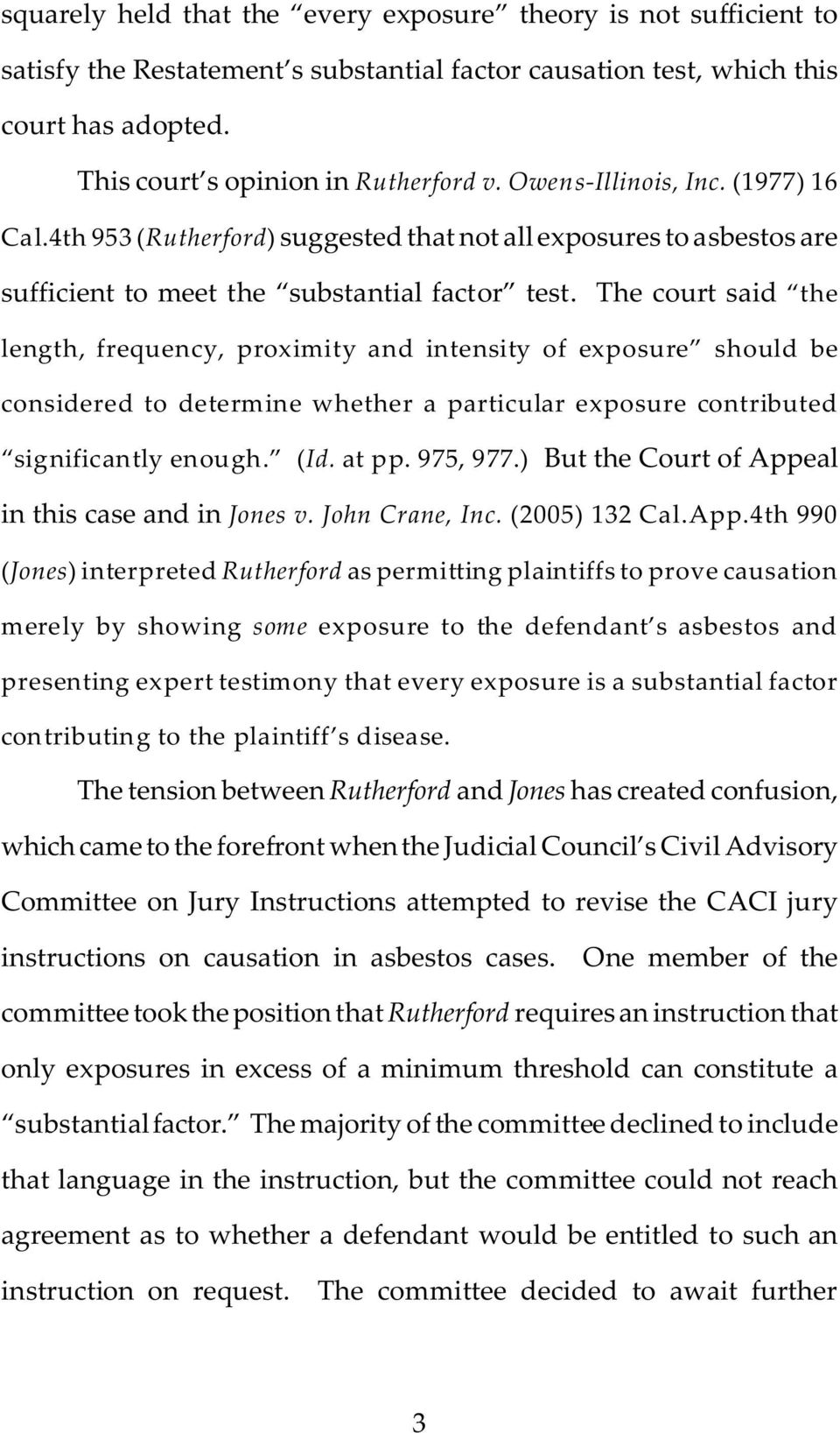 The court said the length, frequency, proximity and intensity of exposure should be considered to determine whether a particular exposure contributed significantly enough. (Id. at pp. 975, 977.