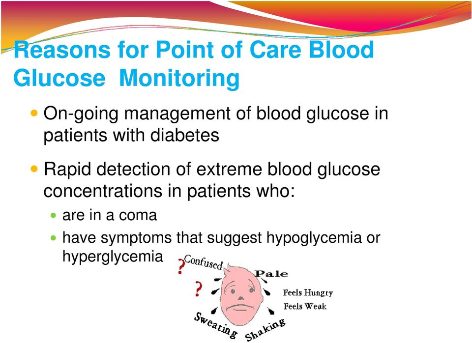 detection of extreme blood glucose concentrations in patients