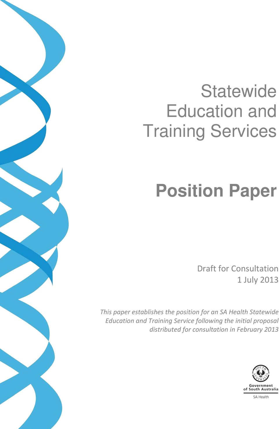 for an SA Health Statewide Education and Training Service