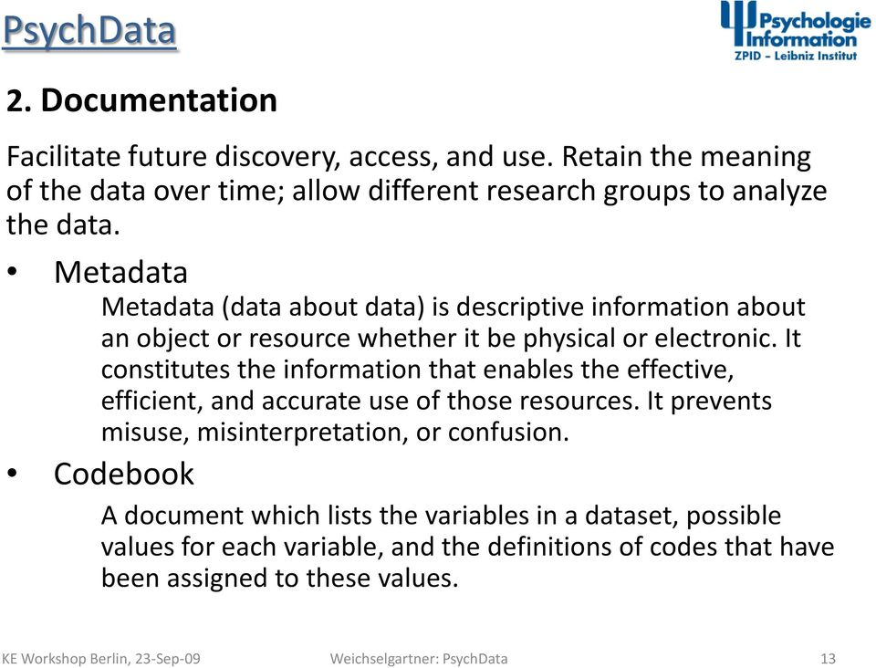 Metadata o Metadata (data about data) is descriptive information about an object or resource whether it be physical or electronic.