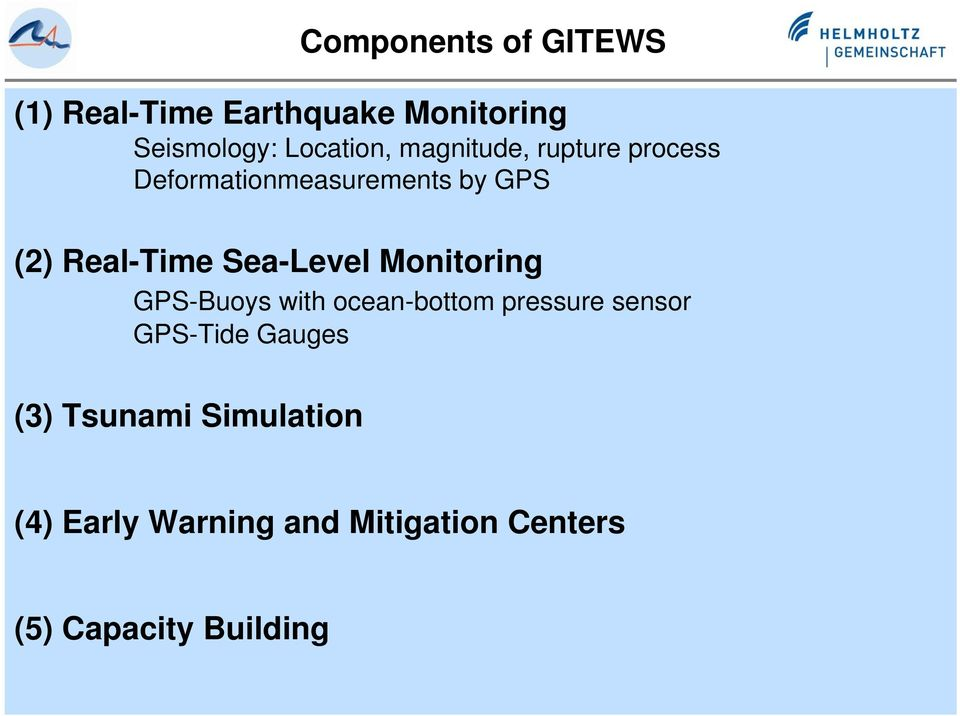 Sea-Level Monitoring GPS-Buoys with ocean-bottom pressure sensor GPS-Tide