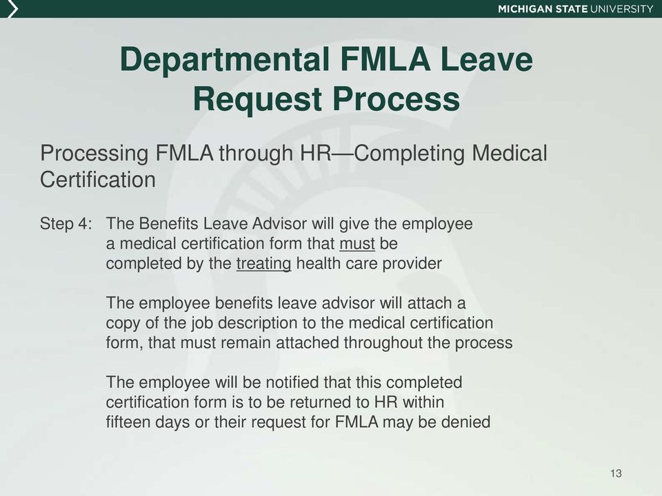 FMLA: The Leave Process. What happens when an employee is absent ...