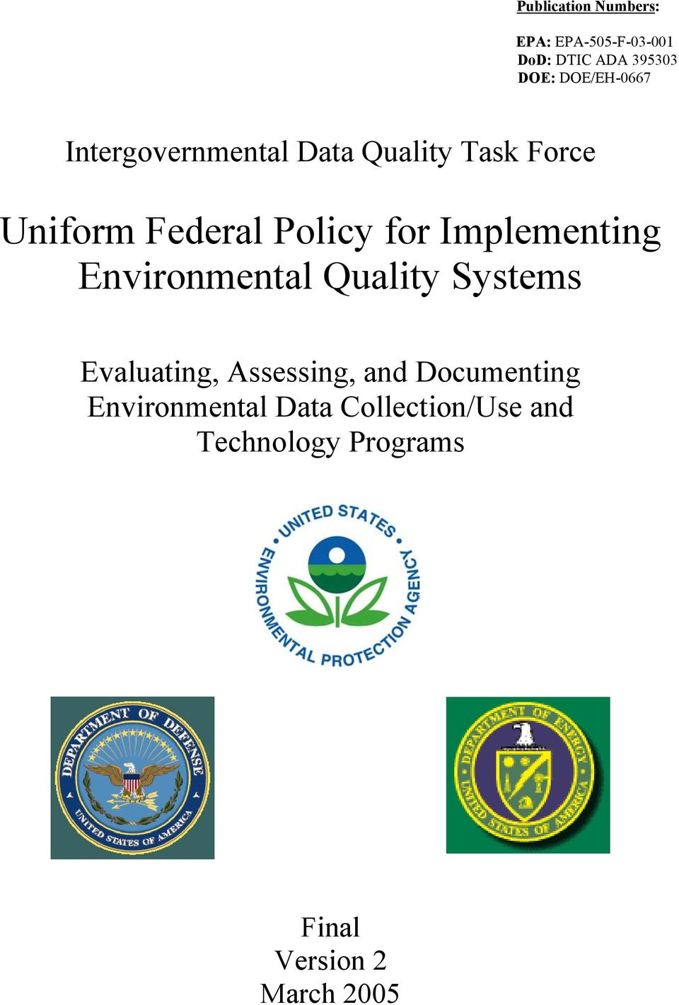 for Implementing Environmental Quality Systems Evaluating, Assessing, and